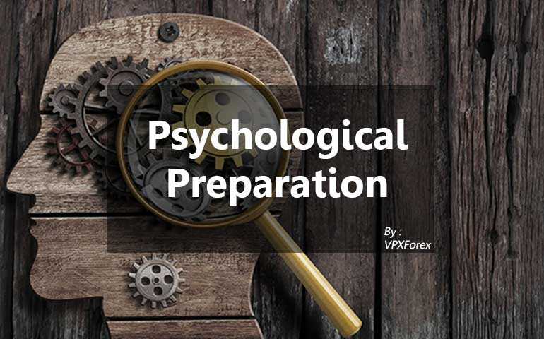 Psychological Preparation for Forex Trade
