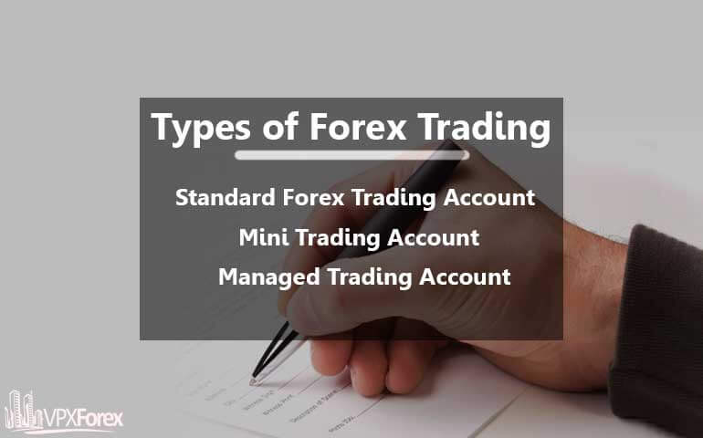 Types of Forex Accounts and Most Common Forex Account