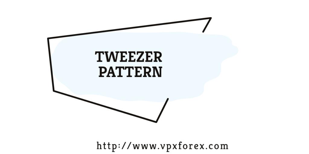 Tweezer Patterns